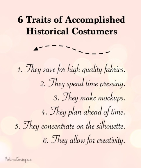 6 Traits of Accomplished Historical Costumers -list