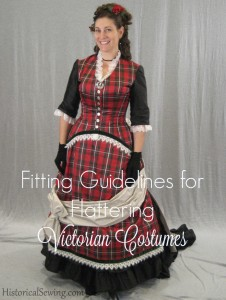 Fitting Guidelines for Flattering Victorian Costumes