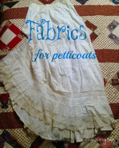 Fabrics to Make Pretty Petticoats