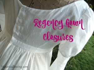Regency Gown Closures