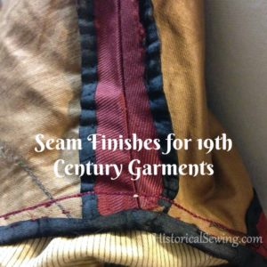 Seam Finishes for 19th Century Garments
