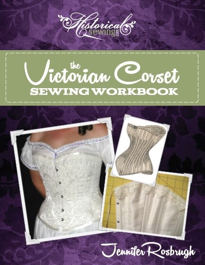Click to order The Victorian Corset Sewing Workbook - digital PDF format