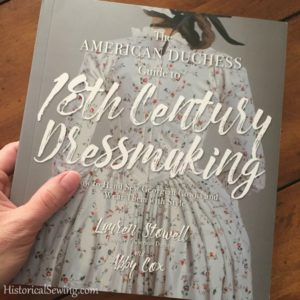 Book Review: The American Duchess Guide to 18th Century Dressmaking