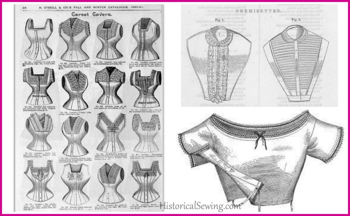 Corset Covers, Chemisettes and Under-Bodices, Oh My