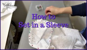 How to Set in a Sleeve