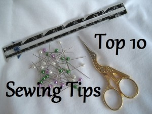 Top 10 Sewing Tips